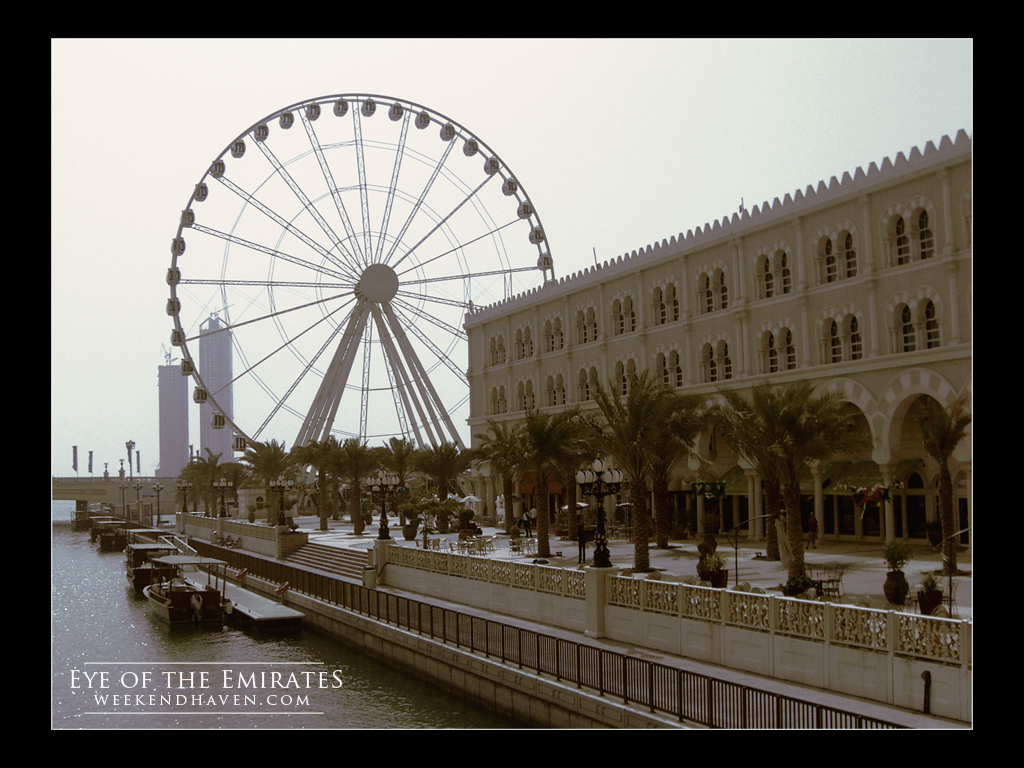 Eye of the Emirates - Qanat Al Qasbah Sharjah