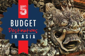 5 Budget Destinations in Asia