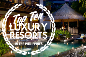 Top 10 Luxury Resorts in the Philippines