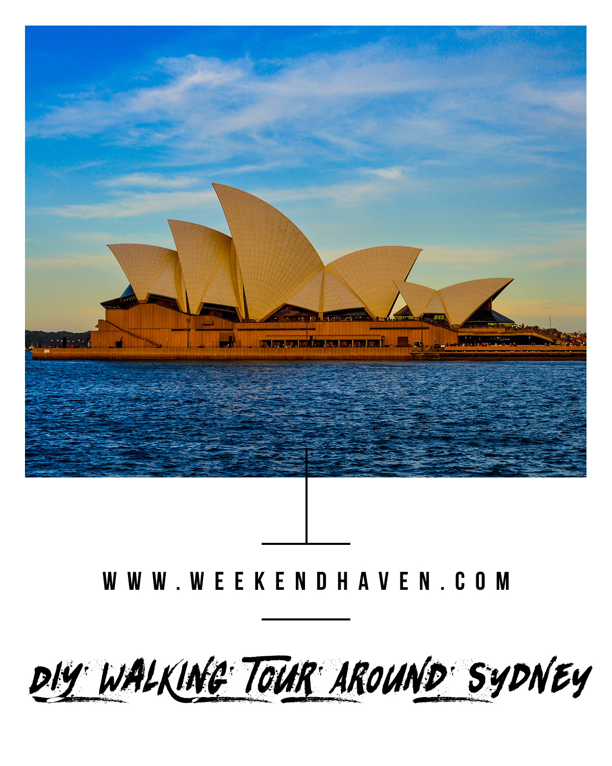 DIY Walking Tour Around Sydney || Weekend Haven || Budget Travel to Sydney #sydneyoperahouse