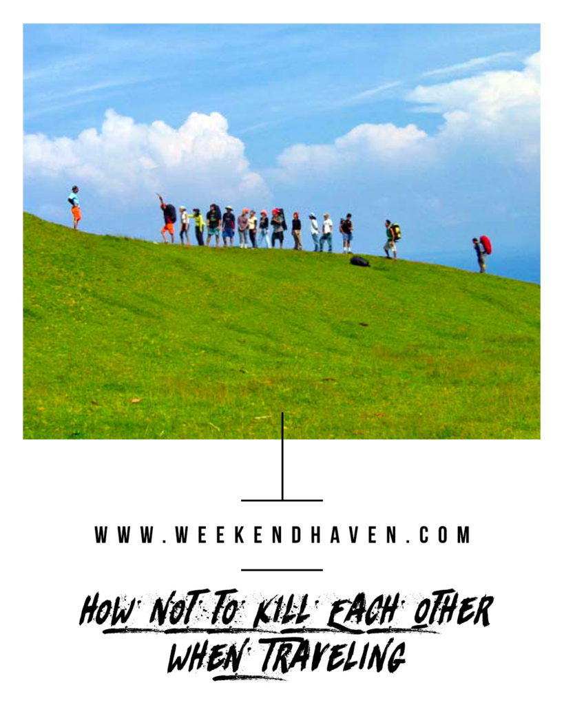 How Not to Kill Each Other When Traveling | Weekend Haven #travels #friendshipgoals