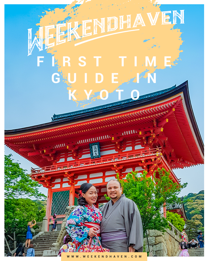 First Time Guide in Kyoto - Weekend Haven