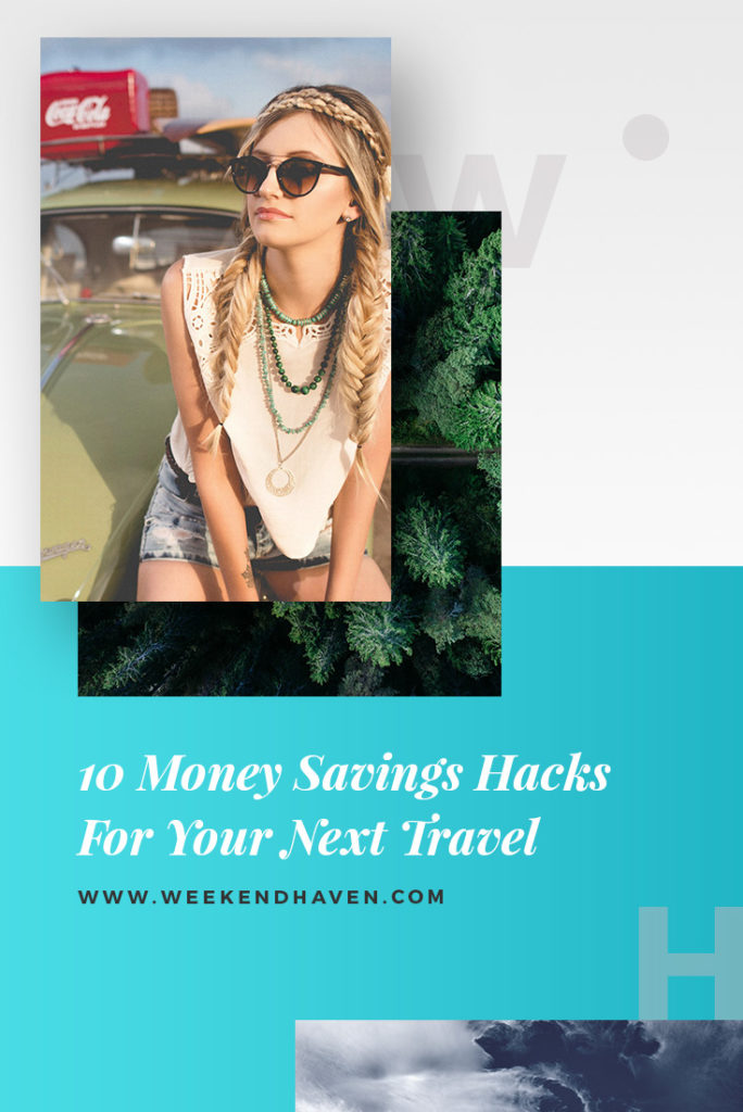 10 Money Savings Hacks For Your Next Travel